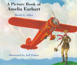 Amelia Earhart David Adler Jeff Fisher